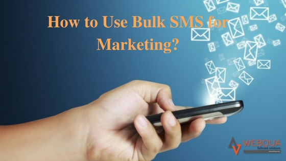 How to use Bulk SMS for marketing