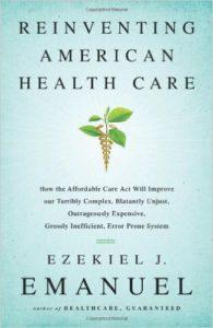 Reinventing-American-Health-Care-Ezekiel-J-Emanuel